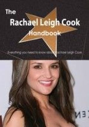 Rachael Leigh Cook Handbook - Everything you need to know about Rachael Leigh Cook