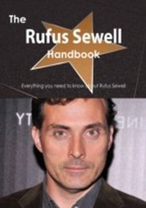 Rufus Sewell Handbook - Everything you need to know about Rufus Sewell