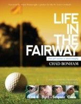 Life in the Fairway