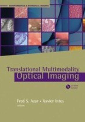 Translational Multimodality Optical Imaging