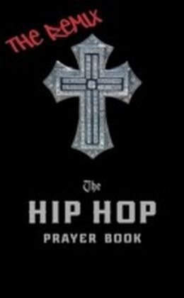 Hip Hop Prayer Book