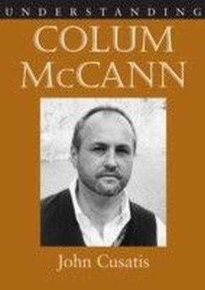 Understanding Colum McCann