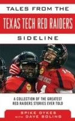 Tales from the Texas Tech Red Raiders Sideline
