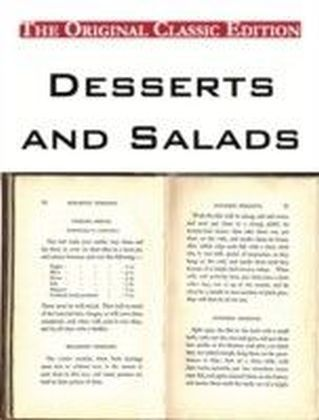 Desserts and Salads - The Original Classic Edition