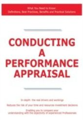 Conducting a Performance Appraisal - What You Need to Know: Definitions, Best Practices, Benefits and Practical Solutions