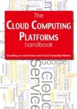 Cloud Computing Platforms Handbook - Everything you need to know about Cloud Computing Platforms
