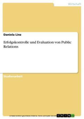 Erfolgskontrolle und Evaluation von Public Relations