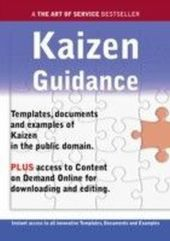 Kaizen Guidance - Real World Application, Templates, Documents, and Examples of the use of Kaizen in the Public Domain. PLUS Free access to membership only site for downloading.