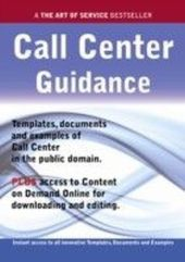 Call Center Guidance - Real World Application, Templates, Documents, and Examples of the use of a Call Center in the Public Domain. PLUS Free access to membership only site for downloading.