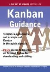 Kanban Guidance - Real World Application, Templates, Documents, and Examples of the use of Kanban in the Public Domain. PLUS Free access to membership only site for downloading.