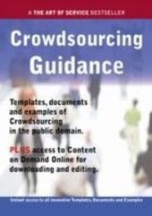 Crowdsourcing Guidance - Real World Application, Templates, Documents, and Examples of the use of Crowdsourcing in the Public Domain. PLUS Free access to membership only site for downloading.