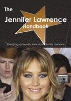 Jennifer Lawrence Handbook - Everything you need to know about Jennifer Lawrence