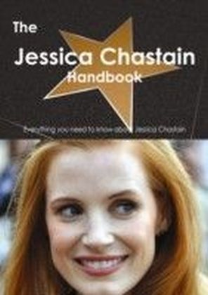 Jessica Chastain Handbook - Everything you need to know about Jessica Chastain