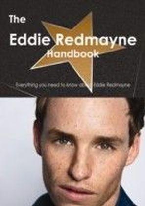 Eddie Redmayne Handbook - Everything you need to know about Eddie Redmayne