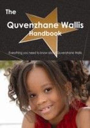 Quvenzhane Wallis Handbook - Everything you need to know about Quvenzhane Wallis
