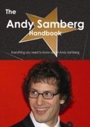 Andy Samberg Handbook - Everything you need to know about Andy Samberg