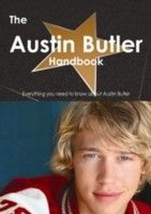 Austin Butler Handbook - Everything you need to know about Austin Butler