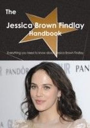 Jessica Brown Findlay Handbook - Everything you need to know about Jessica Brown Findlay