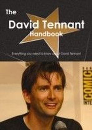 David Tennant Handbook - Everything you need to know about David Tennant