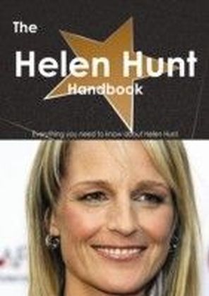 Helen Hunt Handbook - Everything you need to know about Helen Hunt