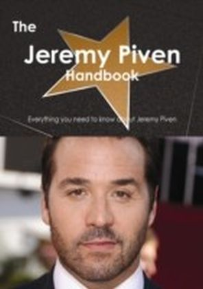 Jeremy Piven Handbook - Everything you need to know about Jeremy Piven