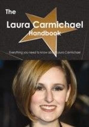 Laura Carmichael Handbook - Everything you need to know about Laura Carmichael