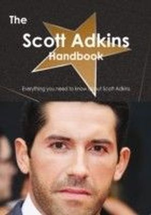 Scott Adkins Handbook - Everything you need to know about Scott Adkins