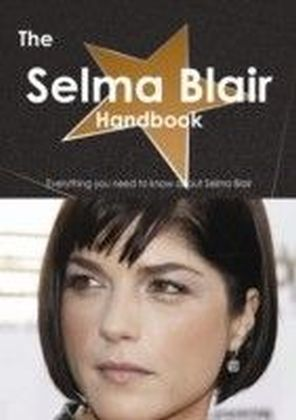 Selma Blair Handbook - Everything you need to know about Selma Blair