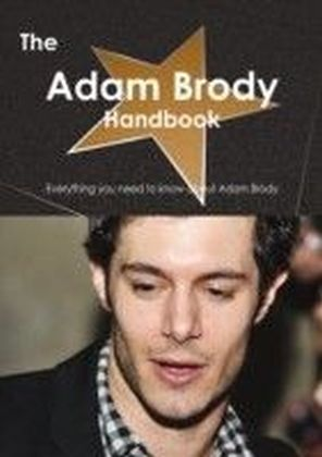 Adam Brody Handbook - Everything you need to know about Adam Brody