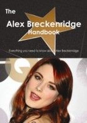 Alex Breckenridge Handbook - Everything you need to know about Alex Breckenridge