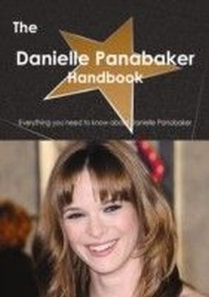 Danielle Panabaker Handbook - Everything you need to know about Danielle Panabaker