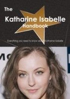 Katharine Isabelle Handbook - Everything you need to know about Katharine Isabelle