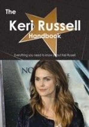 Keri Russell Handbook - Everything you need to know about Keri Russell
