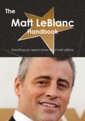 Matt LeBlanc Handbook - Everything you need to know about Matt LeBlanc