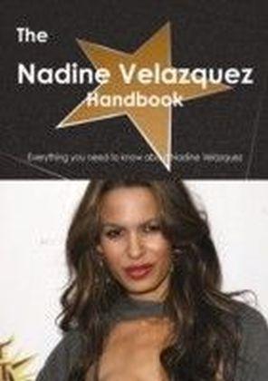 Nadine Velazquez Handbook - Everything you need to know about Nadine Velazquez