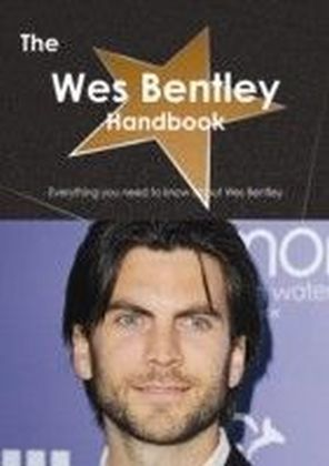 Wes Bentley Handbook - Everything you need to know about Wes Bentley