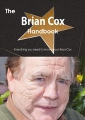 Brian Cox (actor) Handbook - Everything you need to know about Brian Cox (actor)
