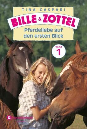 Bille und Zottel Bd. 01 - Pferdeliebe auf den ersten Blick