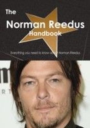 Norman Reedus Handbook - Everything you need to know about Norman Reedus