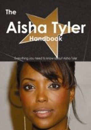 Aisha Tyler Handbook - Everything you need to know about Aisha Tyler