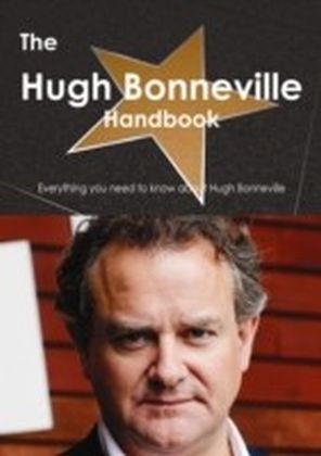 Hugh Bonneville Handbook - Everything you need to know about Hugh Bonneville