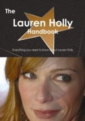 Lauren Holly Handbook - Everything you need to know about Lauren Holly