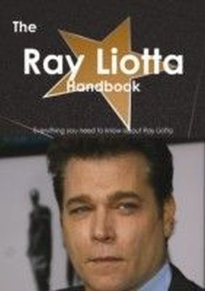 Ray Liotta Handbook - Everything you need to know about Ray Liotta