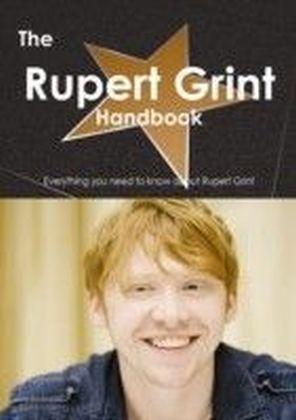 Rupert Grint Handbook - Everything you need to know about Rupert Grint