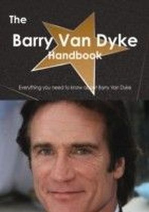 Barry Van Dyke Handbook - Everything you need to know about Barry Van Dyke
