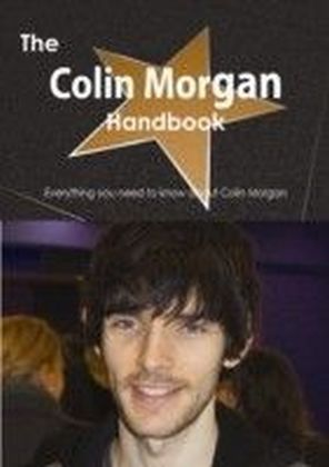 Colin Morgan Handbook - Everything you need to know about Colin Morgan
