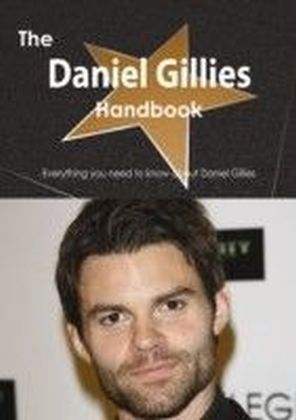 Daniel Gillies Handbook - Everything you need to know about Daniel Gillies