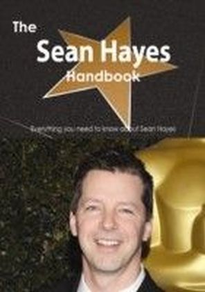 Sean Hayes (actor) Handbook - Everything you need to know about Sean Hayes (actor)
