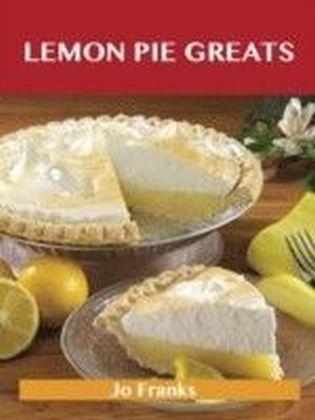 Lemon Pie Greats: Delicious Lemon Pie Recipes, The Top 34 Lemon Pie Recipes