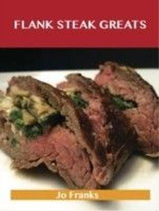 Flank Steak Greats: Delicious Flank Steak Recipes, The Top 59 Flank Steak Recipes